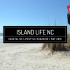 May Issue of Island Life NC Available Now!