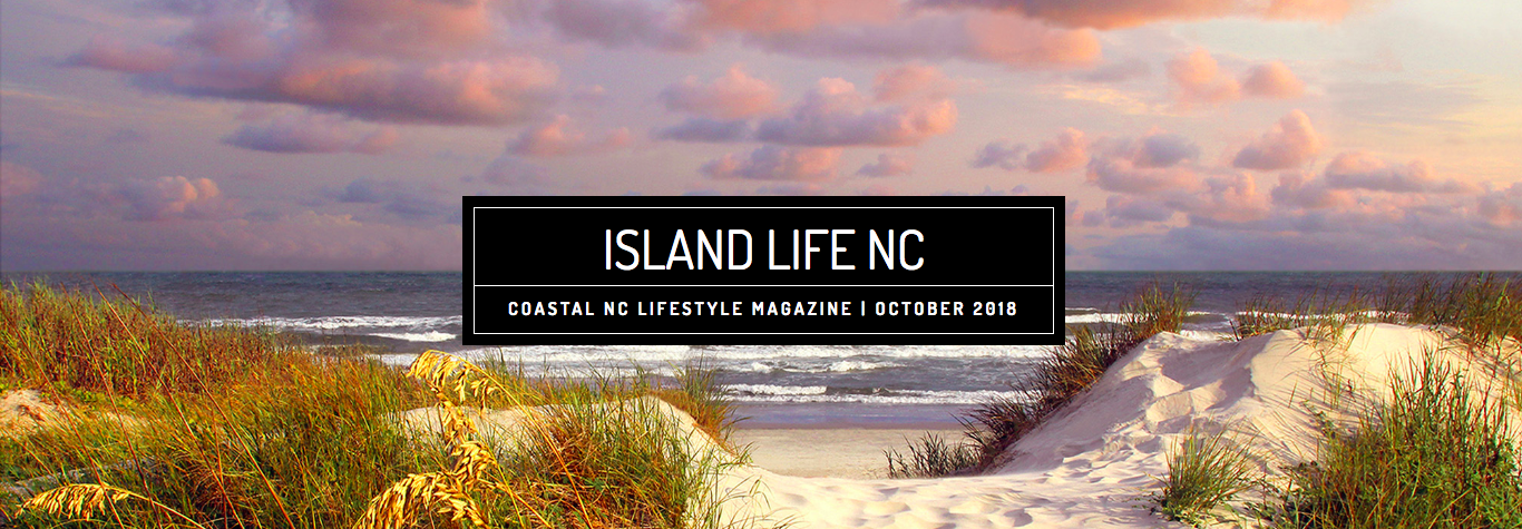 Island Life NC October 2018 Issue
