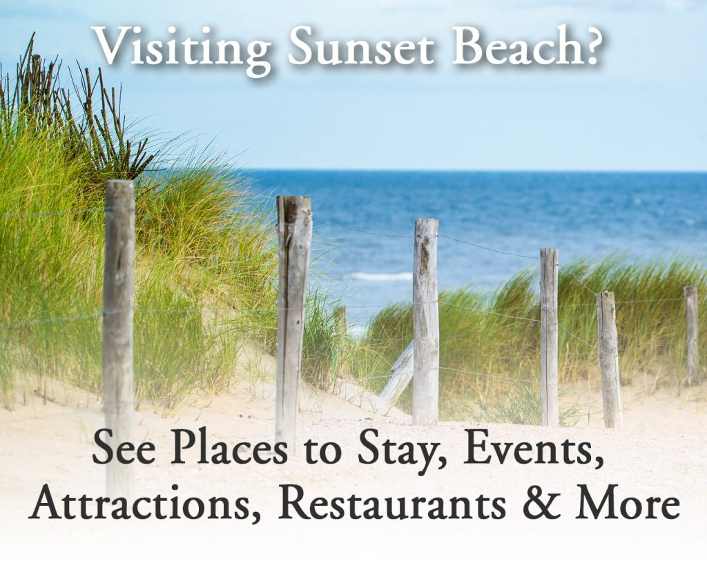 Welcome To Sunset Beach NC   Sunset Beach NC Information on vacation home plans, houzz home plans, paris home plans, summer home plans, diy home plans, garden home plans, dwell home plans, this old house home plans, house beautiful home plans, hgtv home plans, family home plans, landscape architecture home plans, architectural digest home plans, country living home plans,